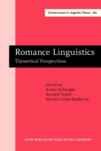 9781556198762: Romance Linguistics: Theoretical Perspectives. Selected papers from the 27th Linguistic Symposium on Romance Languages (LSRL XXVII), Irvine, 20–22 February, 1997 (Current Issues in Linguistic Theory)