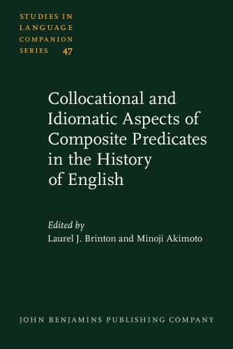 9781556199332: Collocational and Idiomatic Aspects of Composite Predicates in the History of English (Studies in Language Companion Series)