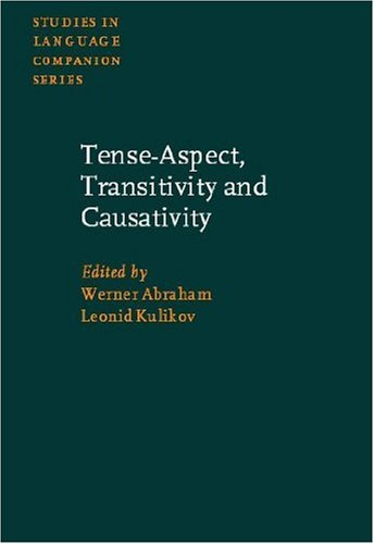 Tense-Aspect, Transitivity and Causativity: Essays in Honor: Abraham, Werner (Editor)/