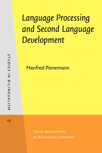 9781556199516: Language Processing and Second Language Development: Processability theory (Studies in Bilingualism)