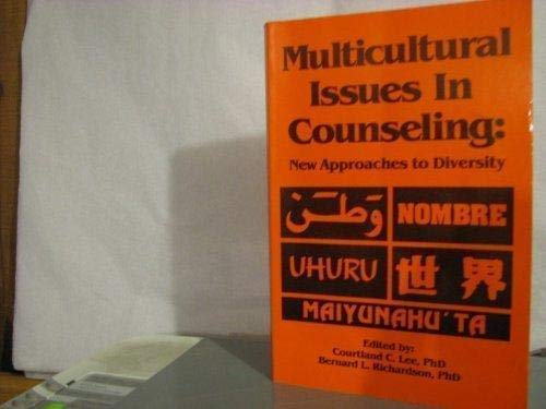 Multicultural Issues in Counseling: New Approaches to: Lee, Courtland C.