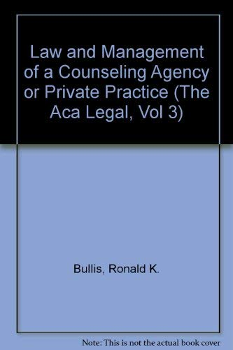 Law and Management of a Counseling Agency: Ronald K. Bullis