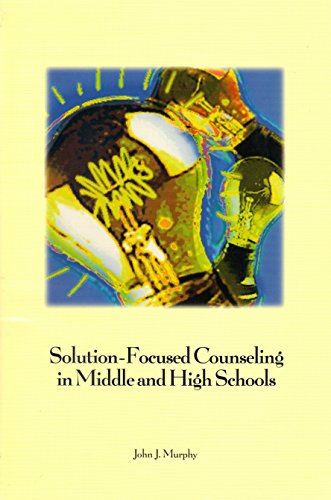9781556201707: Solution-Focused Counseling in Middle and High Schools