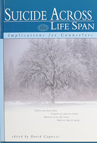 Suicide Across the Life Span: Implications for Counselors