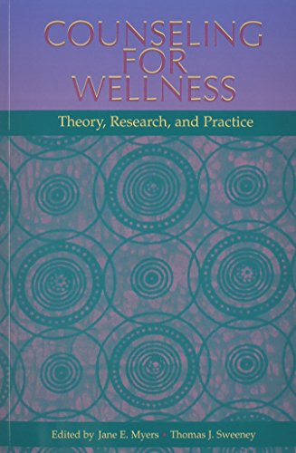 Counseling For Wellness: Theory, Research, And Practice: Jane E. Myers