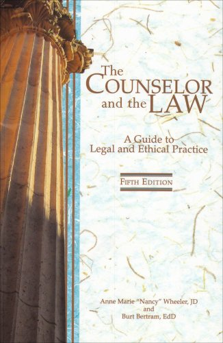 9781556202766: The Counselor and the Law: A Guide to Legal and Ethical Practice