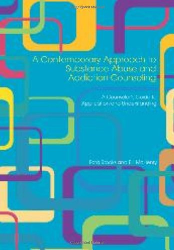 9781556202827: A Contemporary Approach to Substance Abuse and Addiction Counseling: A Counselor's Guide to Application and Understanding