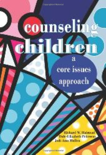 9781556202834: Counseling Children: A Core Issues Approach