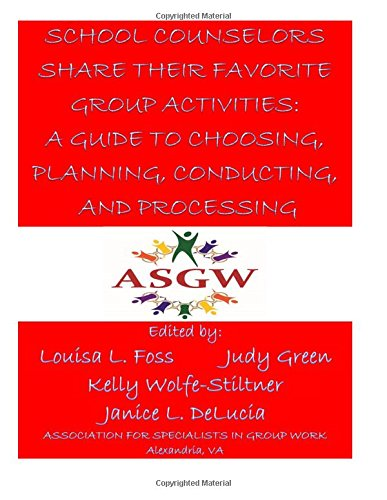 School Counselors Share Their Favorite Group Activities: Louisa L. Foss