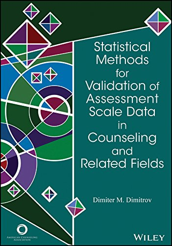 Statistical Methods for Validation of Assessment Scale: Dimitrov, Dimiter M.