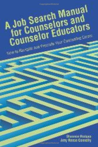 9781556202971: A Job Search Manual for Counselors and Educators: How to Navigate and Promote Your Counseling Career