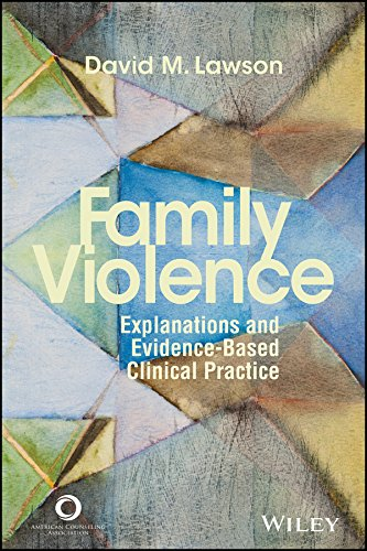 Family Violence: Explanations and Evidence-based Clinical Practice: Lawson, David M.
