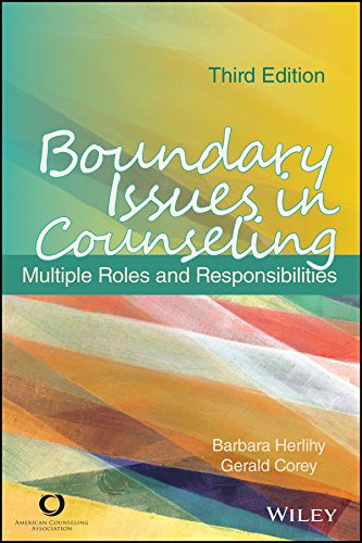 Boundary Issues in Counseling: Multiple Roles and Responsibilities, Third Edition: Barbara Herlihy;...