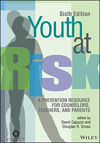 9781556203305: Youth at Risk: A Prevention Resource for Counselors, Teachers, and Parents