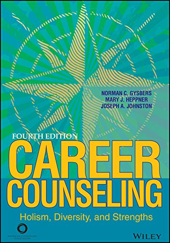 Career Counseling: Holism, Diversity, and Strengths: Gysbers, Norman C.;