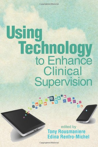 9781556203480: Using Technology to Enhance Clinical Supervision