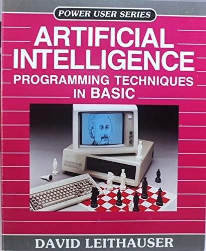 9781556220005: Artificial Intelligence Programming Techniques in Basic (Power User
