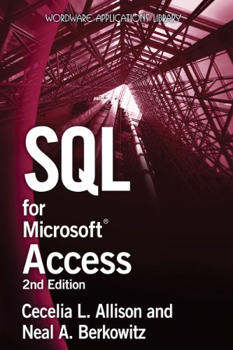 SQL for Microsoft Access: Neal A. Berkowitz;