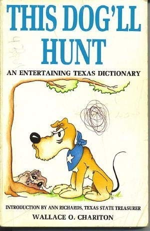 9781556221255: This Dog'll Hunt