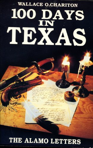 9781556221316: 100 Days in Texas: Alamo Letters
