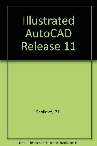 9781556221781: Illustrated AutoCAD Release 11