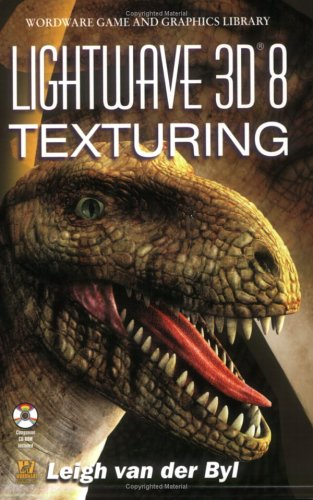 9781556222856: LightWave 3D 8 Texturing (Wordware Game and Graphics Library)