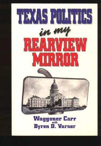 9781556223143: Texas Politics in My Rearview Mirror