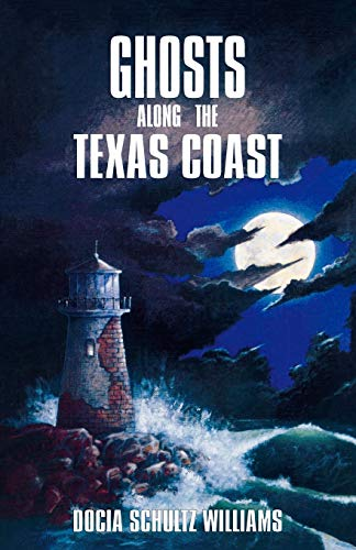 Ghosts Along the Texas Coast