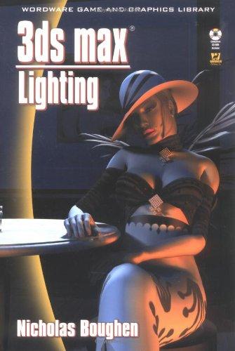 3Ds Max Lighting (Paperback): Nicholas Boughen