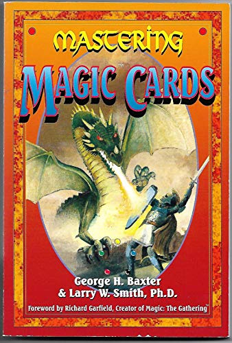 Mastering Magic Cards: An Introduction to the: Baxter, George, Smith,