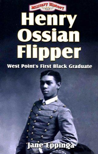 9781556225048: Henry Ossian Flipper: West Point's First Black Graduate