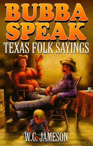 9781556226168: Bubba Speak: Texas Folk Sayings