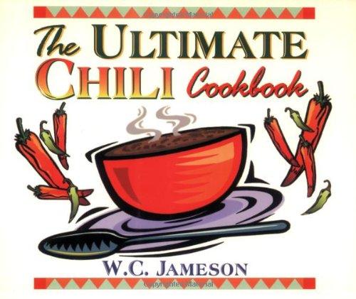 9781556226526: The Ultimate Chili Cookbook