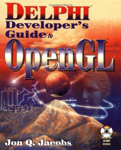 9781556226571: Delphi Developer's Guide to OpenGL