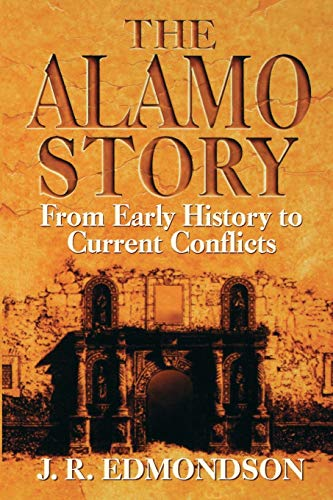 9781556226786: Alamo Story: From Early History to Current Conflicts