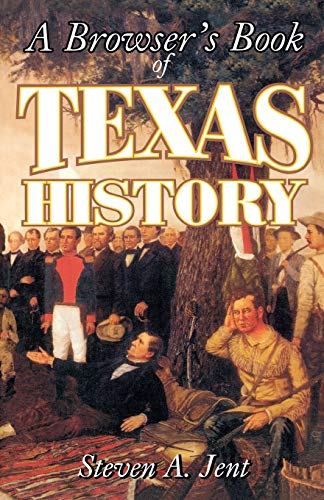 Browser's Book of Texas History: Jent, Steven