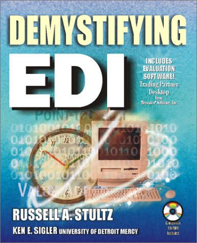 Demystifying EDI: Stultz, Russell A.