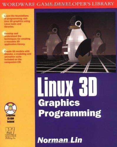9781556227233: Linux 3d Graphics Programming