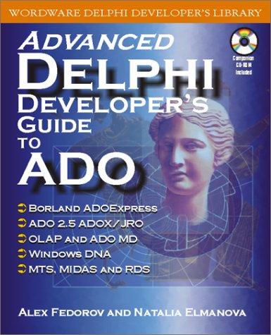9781556227585: Advanced Delphi Developer's Guide to Ado with CDR