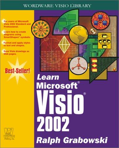 Learn Microsoft VISIO 2002 (Wordware VISIO Library): Grabowski, Ralph