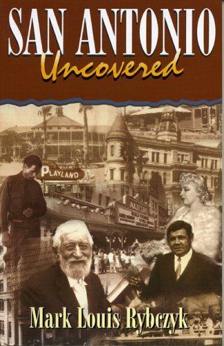 9781556228322: San Antonio Uncovered