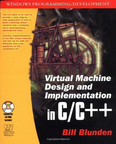 9781556229039: Virtual Machine Design and Implementation C/C++