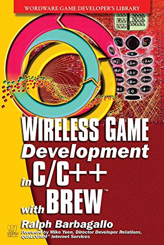 9781556229053: Wireless Game Development In C/C++ With BREW (Wordware Game Developer's Library)