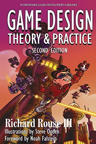 Game Design: Theory and Practice (2nd Edition): Rouse III, Richard