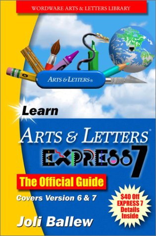 9781556229695: Learn Arts & Letters 7.0: The Offical Guide (Wordware Arts & Letters Library)