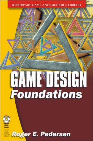 9781556229732: Game Design Foundations (Wordware Game and Graphics Library)