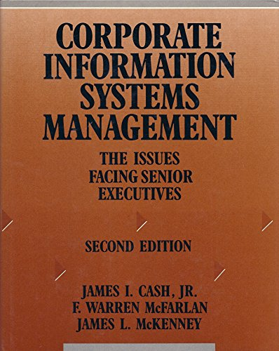 9781556230844: Corporate Information Systems Management: Issues Facing Senior Executives