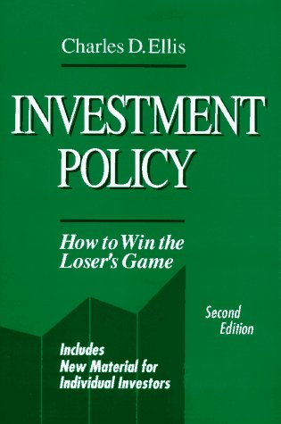 9781556230882: Investment Policy: How to Win the Loser's Game