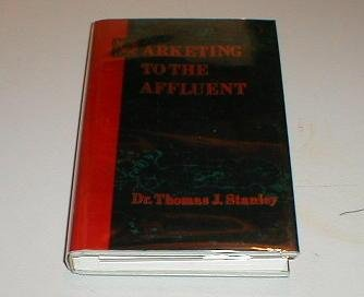 9781556231056: Marketing to the Affluent