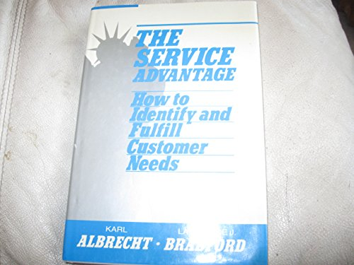 9781556232473: The Service Advantage: How to Identify and Fulfill Customer Needs